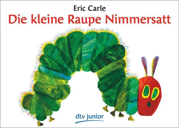 Buch Kleine Raupe Nimmersatt