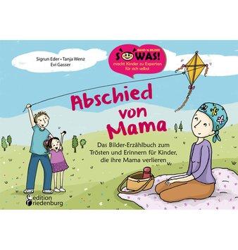 Kinderbuch über Brustkrebs und Tod